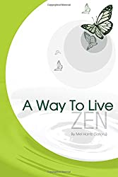 A Way To Live - ZEN (Volume 1)