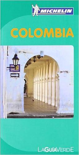 La Guía Verde Colombia (La Guía Verde Michelin): Amazon.es: Varios autores: Libros