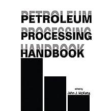 Petroleum Processing Handbook