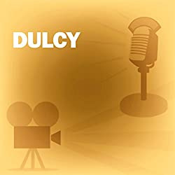 Dulcy (Dramatized)