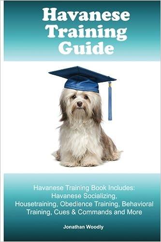 Havanese Training Guide Havanese Training Book Includes Havanese