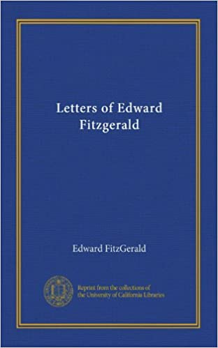 Read Letters of Edward Fitzgerald (v.002) PDF, azw (Kindle), ePub
