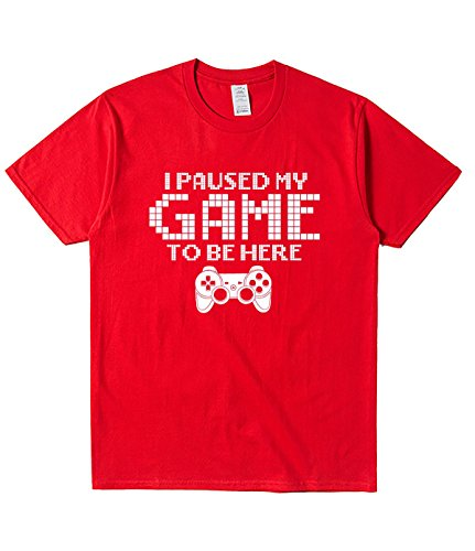 MXXM I Paused My Game to be here T Shirts for Mens S red