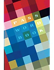 Password Book: Alphabetical Tabs Printed. A Trendy Gift Idea, Notebook for Active Internet Users, Forgetful & Busy People. Private Internet Data Keeper