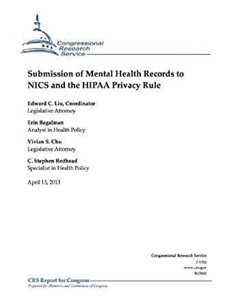 Submission Of Mental Health Records To Nics And The Hipaa Privacy