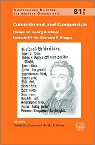 com commitment and compassion essays on georg buchner  commitment and compassion essays on georg buchner festschrift for gerhard p knapp amsterdamer beitrage zur neueren germanistik