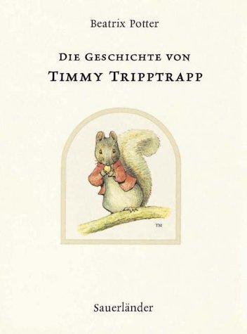 Read Online Die Geschichte Von Timmy Tripptrapp (German Edition) pdf