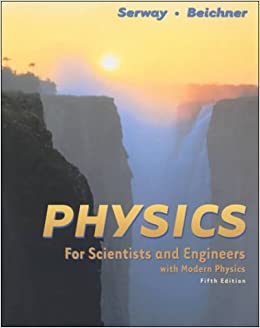 Physics and Science for Engineers with Modern Physics (Physics for Scientists and Engineers)