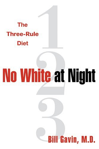 Download No White at Night : The Three-Rule Diet pdf epub