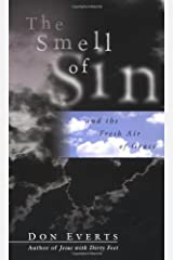 The Smell of Sin: and the Fresh Air of Grace Kindle Edition