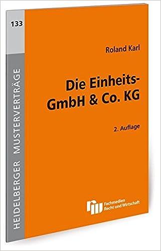 Die Einheits Gmbh Co Kg Heidelberger Musterverträge Amazonde