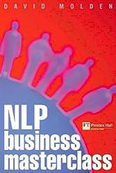 NLP Business Masterclass (Financial Times Series)