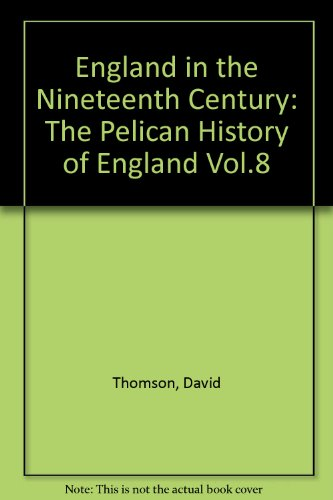 Download England In The Nineteenth Century The Pelican History Of