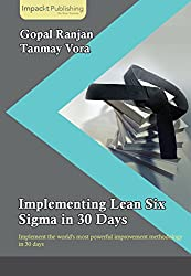 Implementing Lean Six Sigma in 30 Days