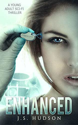 Enhanced: A YA Sci-fi Thriller