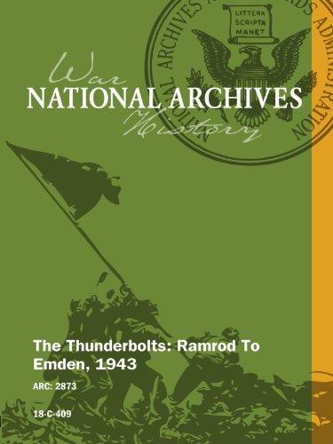 (The Thunderbolts: Ramrod To Emden, 1943)
