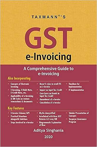 Taxmann's GST e-Invoicing -A Comprehensive Guide to e-Invoicing (2020 Edition)