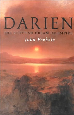 Darien: The Scottish Dream of Empire pdf epub