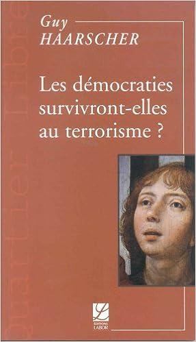 Livres gratuits Les démocraties survivront-elles au terrorisme? pdf epub