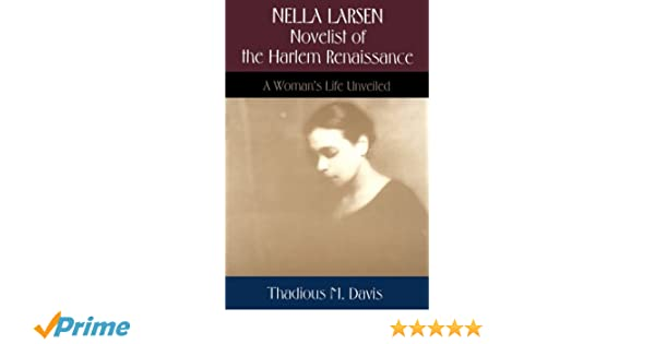 Amazon.com: Nella Larsen, Novelist of the Harlem Renaissance: A ...