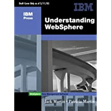 Understanding IBM WebSphere: A Manager's Guide