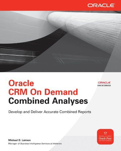 Oracle CRM On Demand Combined Analyses (Oracle Press) Pdf