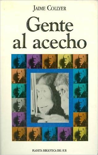 Gratis læse bøger online download Gente al acecho (Biblioteca del sur) (Spanish Edition) 9562470822 på Dansk FB2 by Jaime Collyer