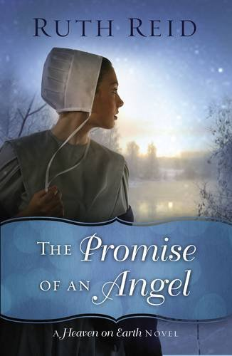 The Promise of an Angel (A Heaven On Earth Novel)