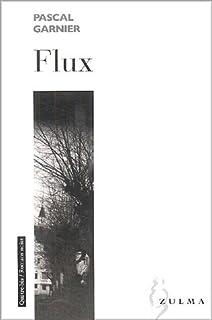 Flux, Garnier, Pascal