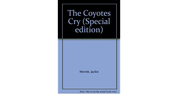 the coyote s cry merritt jackie