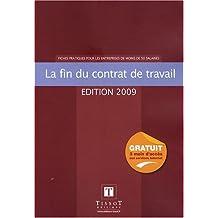 FIN DE CONTRAT DE TRAVAIL 2009 (LE)