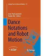 Dance Notations and Robot Motion (Volume 111)