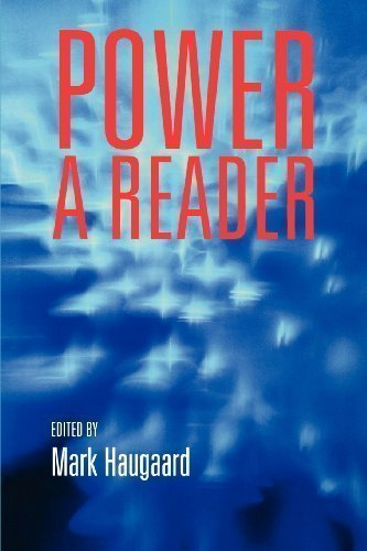 Power: A Reader annotated Edition by Haugaard, Mark published by Manchester University Press (2002)