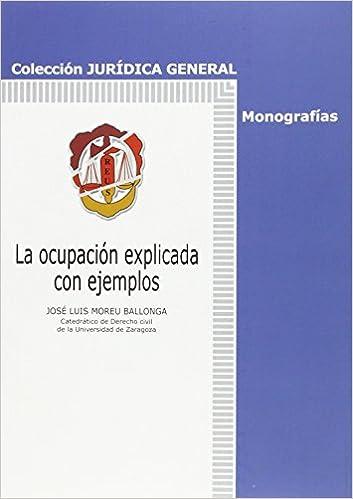 Libros online gratis para leer sin descargar. La ocupación explicada con ejemplos (Jurídica General-Monografías) 8429017267 ePub
