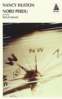 Nord perdu - Douze France par Huston