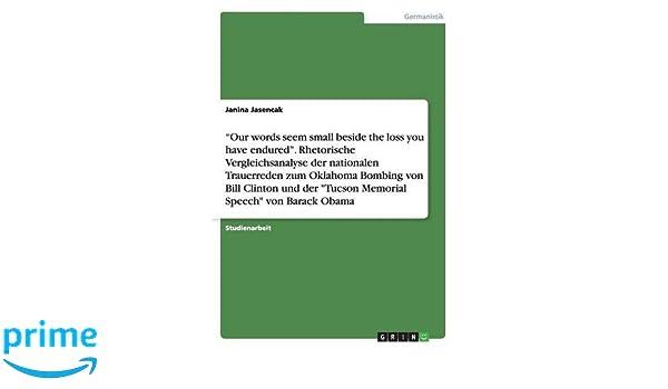 rhetorische vergleichsanalyse der nationalen trauerreden zum oklahoma bombing von bill clinton speech von barack obama german edition janina - Trauerreden Beispiele