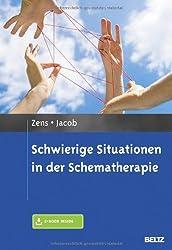Schwierige Situationen in der Schematherapie: Mit E-Book inside