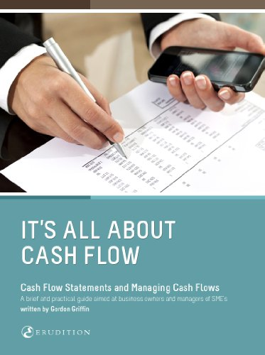 It's all about Cashflow (Accounting for Entrepreneurs Book 1)