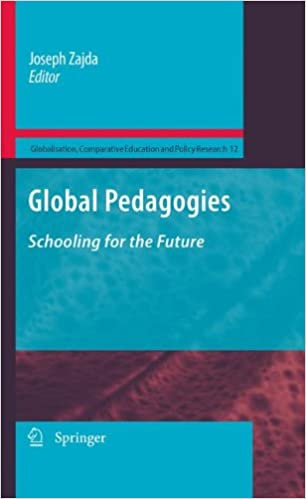 Book Global Pedagogies Globalisation, Comparative Education and Policy Research