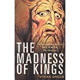 The Madness of Kings, Vivian Green, 0750903422