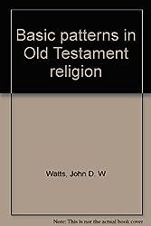 Basic patterns in Old Testament religion