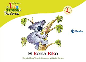 El koala Kiko: Un cuento con la K (Castellano - A Partir