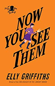 Now You See Them (Magic Men Mysteries Book 5)