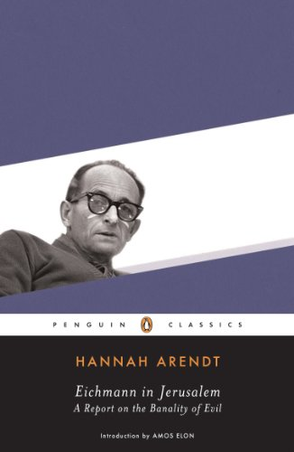 Amazon eichmann in jerusalem a report on the banality of eichmann in jerusalem a report on the banality of evil by arendt hannah fandeluxe Document