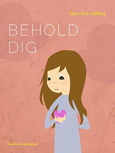 Behold dig (Som venner) (Danish Edition)