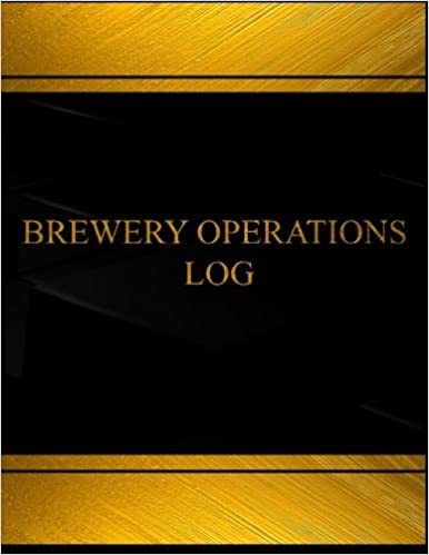 Brewery Operations (Log Book, Journal - 125 pgs, 8.5 X 11 inches): Brewery Operations Logbook (Black cover, X-Large) (Centurion Logbooks/Record Books)