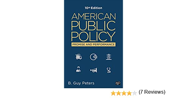 American public policy promise and performance kindle edition american public policy promise and performance kindle edition by b guy peters politics social sciences kindle ebooks amazon fandeluxe Images