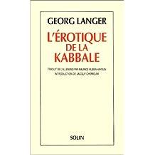 ÉROTIQUE DE LA KABBALE (L')