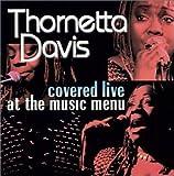Thornetta Davis Covered Live at the Music Menu