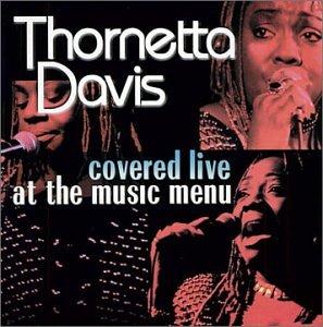 Price comparison product image Thornetta Davis Covered Live at the Music Menu